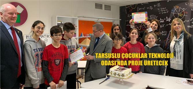 Tarsuslu Çocuklar Teknoloji Odası'nda Proje Üretecek