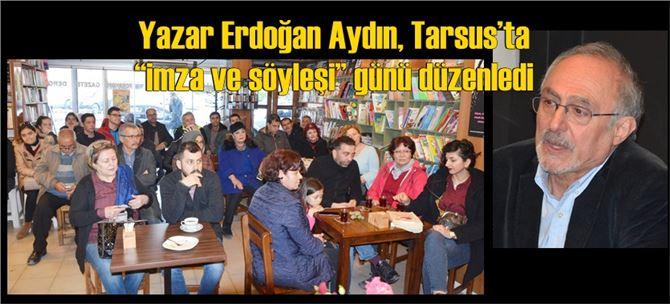 """Yazar Erdoğan Aydın, Tarsus'ta """"imza ve söyleşi"""" günü düzenledi"""