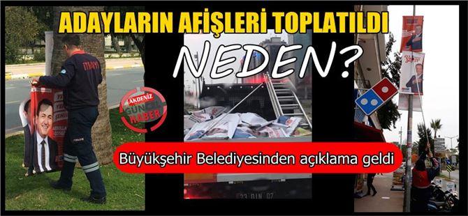 """Mersin Büyükşehir Belediyesi'nden """"afişler neden toplandı"""" açıklaması"""