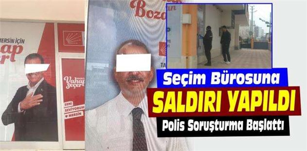 Tarsus'ta CHP'nin seçim noktasına çirkin saldırı