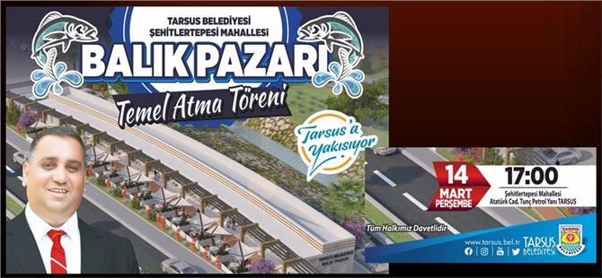 Tarsus'ta Balık Pazarı'nın temeli atılıyor