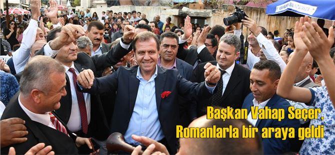 Başkan Vahap Seçer, Romanlarla bir araya geldi