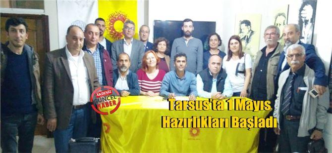 Tarsus'ta 1 Mayıs Hazırlıkları Başladı