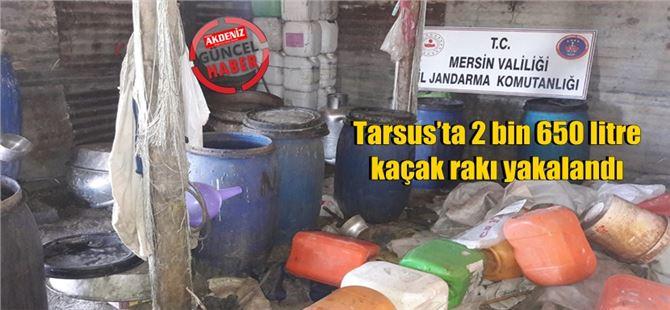 Tarsus'ta 2 bin 650 litre kaçak rakı yakalandı