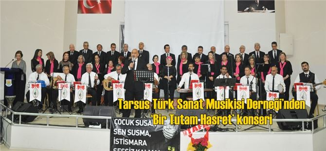 Tarsus Türk Sanat Musikisi Derneği'nden 'Bir Tutam Hasret' konseri