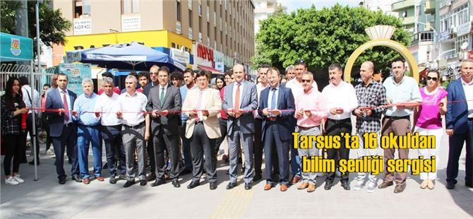 Tarsus'ta 16 okuldan bilim şenliği sergisi