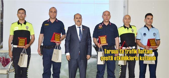Tarsus'ta trafik haftası çeşitli etkinliklerle kutlandı