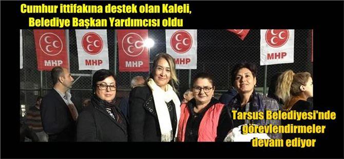 Füsun Kaleli, Tarsus Belediye Başkan Yardımcısı oldu