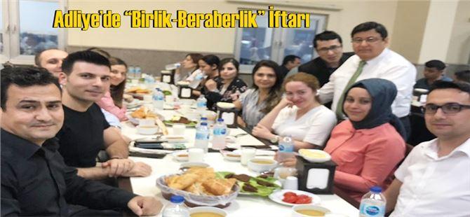 """Tarsus Adliyesi'de """"Birlik-Beraberlik"""" İftarı"""