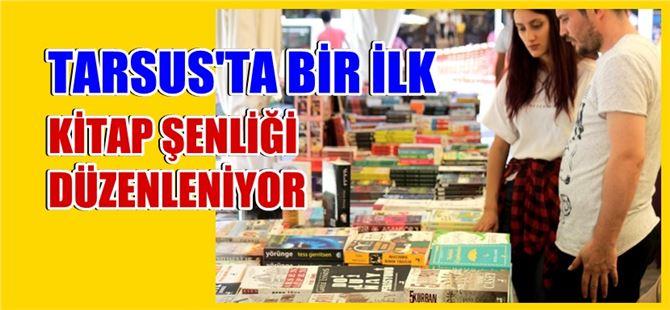 """Tarsus'ta """"Kitap Şenliği"""" düzenleniyor"""