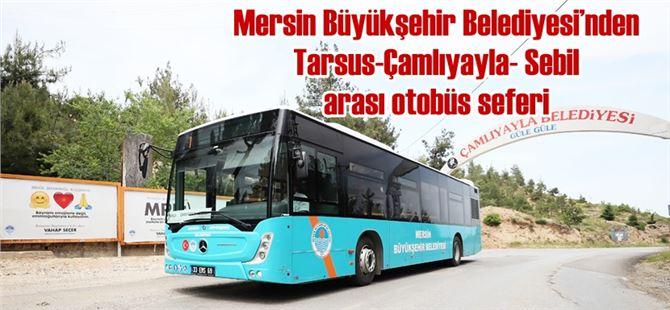 Tarsus- Çamlıyayla arası ilk otobüs seferi Büyükşehir'den