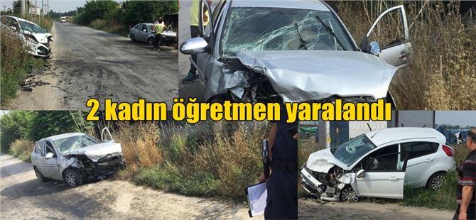 Tarsus'ta öğretmenlerin bulunduğu araç kaza yaptı: 2 yaralı