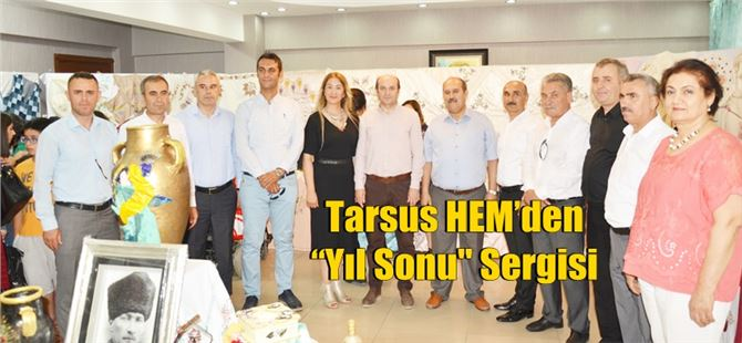 """Tarsus HEM'den """"Yıl Sonu Sergisi"""