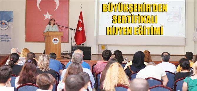 Büyükşehir'den sertifikalı hijyen eğitimi