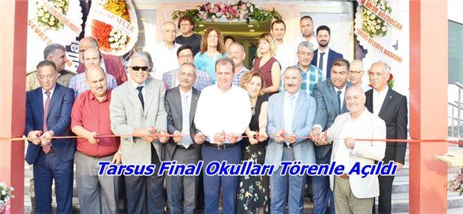 Tarsus Final Okulları Törenle Açıldı