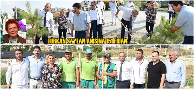 Türkan Saylan anısına 151 fidan