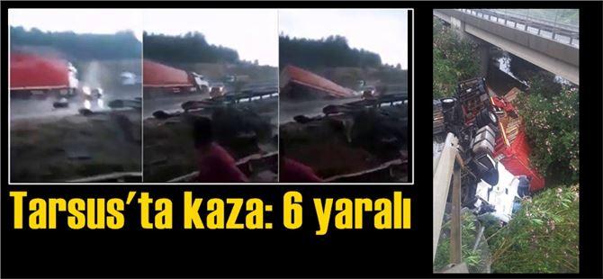 Tarsus'ta kaygan yolda kontrolden çıkan tır, köprüden aşağı uçtu
