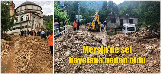 Mersin'de selin taşıdığı çamur ve kayalar sokakları doldurdu!