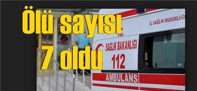 """Mersin'de """"Metil alkol"""" felaketi: Ölü sayısı 7'ye yükseldi"""