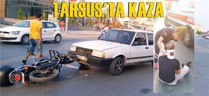 Tarsus'ta otomobil ile motosiklet çarpıştı