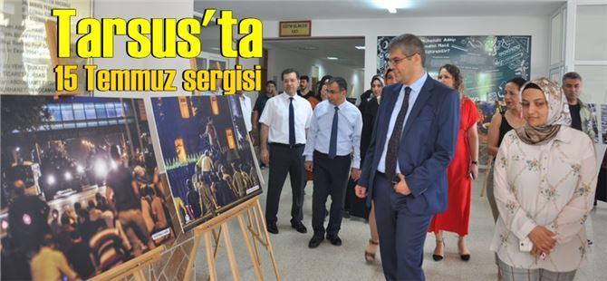 Tarsus'ta 15 Temmuz sergisi