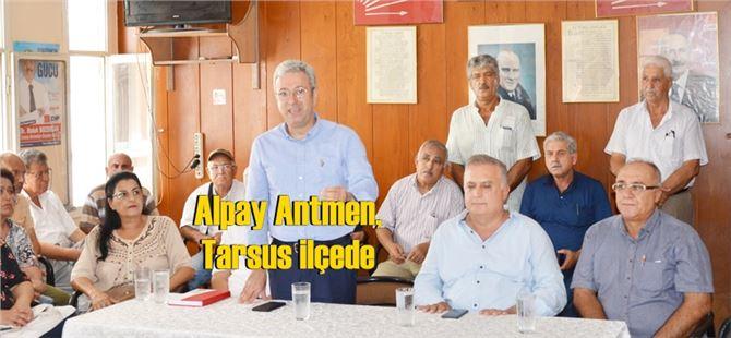 """Alpay Antmen, """"Belediyelerimizin Güzel Hizmetler Yapacaklarına İnanıyorum"""""""