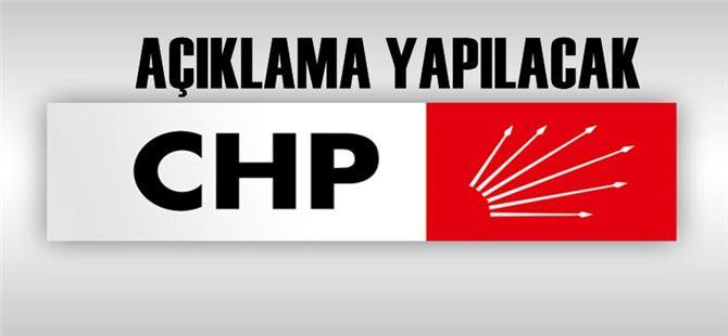 Tarsus CHP'de kamuoyuna açıklama yapılacak
