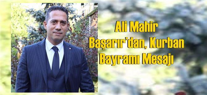 CHP Mersin Milletvekili Ali Mahir Başarır'dan, Kurban Bayramı Mesajı