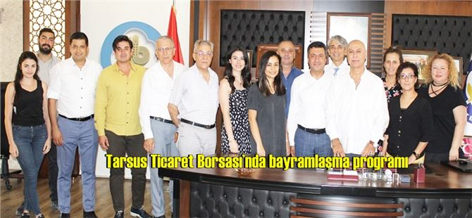 Tarsus Ticaret Borsası'nda bayramlaşma programı