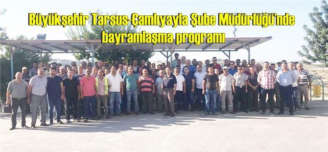 Büyükşehir Tarsus-Çamlıyayla Şube Müdürlüğü'nde bayramlaşma programı