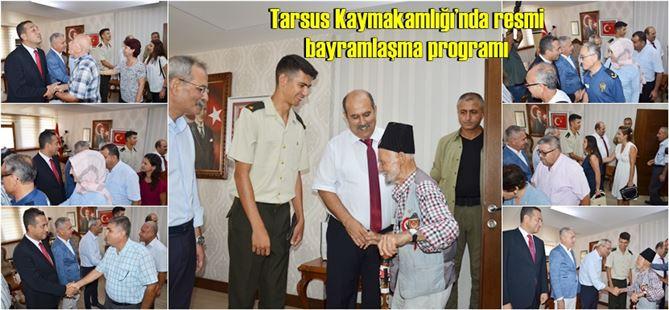 Tarsus Kaymakamlığı'nda resmi bayramlaşma programı