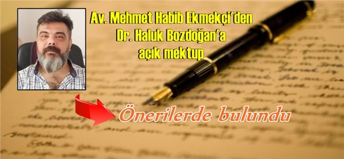 Av. M. Habib Ekmekçi'den, Dr. Haluk Bozdoğan'a mektup