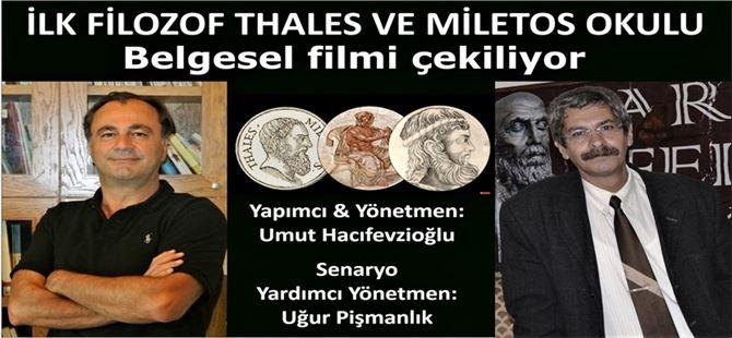 İlk Filozof Thales ve Miletos Okulu belgesel filmi çekiliyor