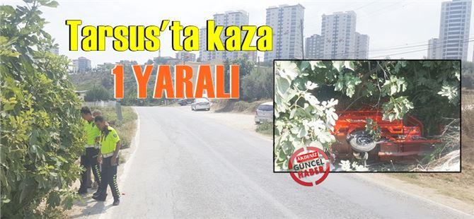 Tarsus'ta kaza : 1 yaralı
