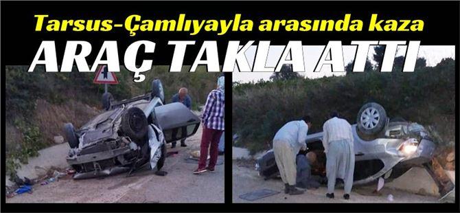 Tarsus-Çamlıyayla arasında araç takla attı