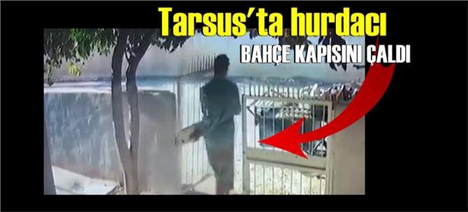 Tarsus'ta hurdacı demir bahçe kapısını çaldı