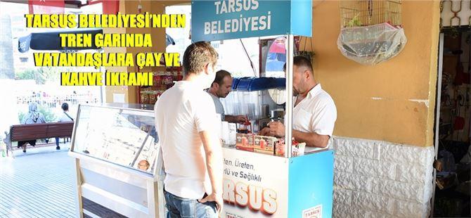 Tarsus Belediyesi'nden Tren Garında Vatandaşlara Çay Ve Kahve İkramı