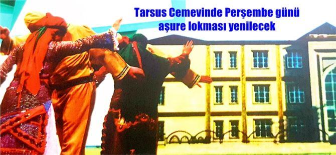 Tarsus Cemevinde Perşembe günü aşure lokması yenilecek
