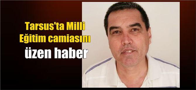 Tarsuslu öğretmen Mehmet Ali Kır vefat etti