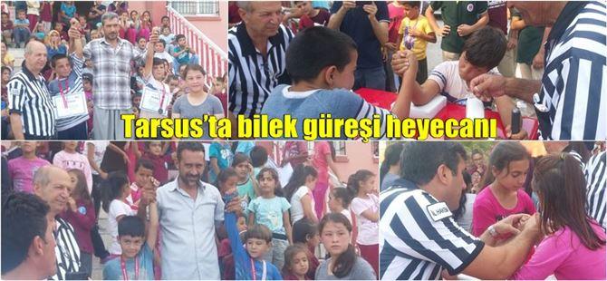 Tarsus'ta bilek güreşi heyecanı başladı