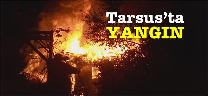 Tarsus'ta 3 katlı ahşap ev küle döndü