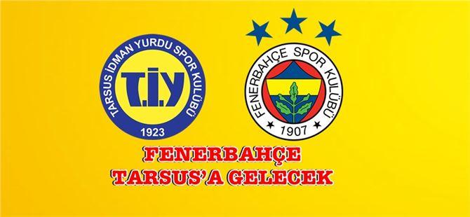 Tarsus İdmanyurdu ile Fenerbahçe kupada eşleşti