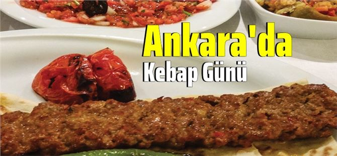 Tarsus Kebabı Tanıtım Günü Ankara'da Yapılıyor