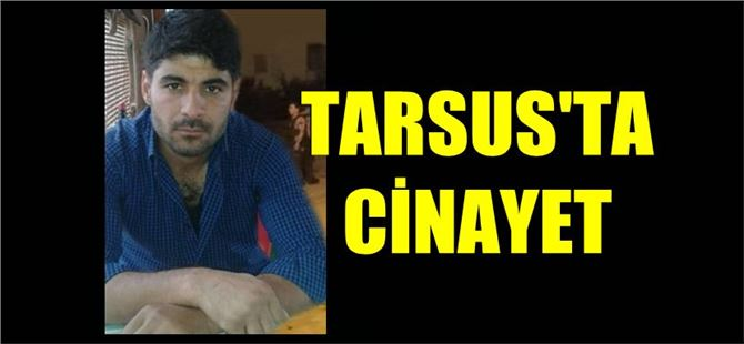 Tarsus'ta trafik kazası sonrası cinayet