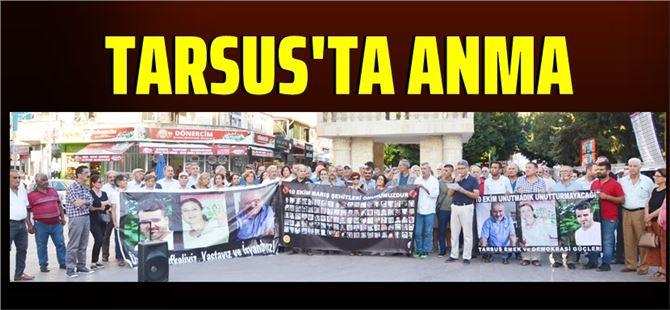 Ankara gar katliamında yaşamını yitirenler Tarsus'ta da anıldılar