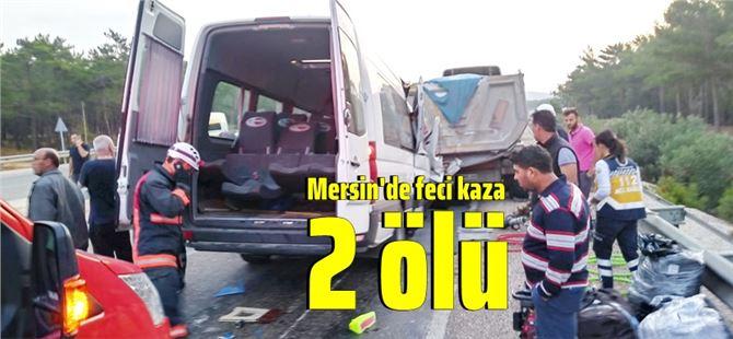Akkuyu'da çalışan Rus mühendisleri taşıyan minibüs kaza yaptı: 2 ölü