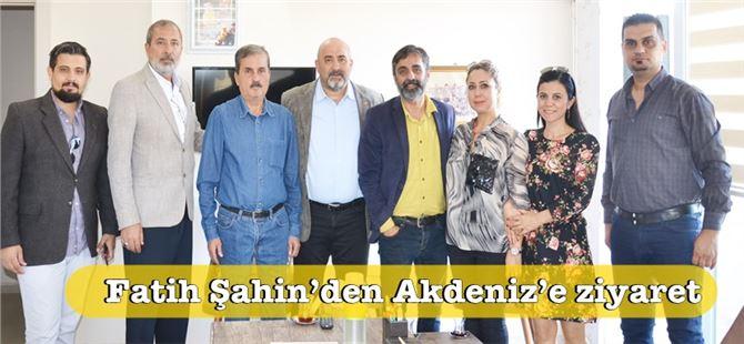 Fatih Şahin'den Akdeniz'e ziyaret