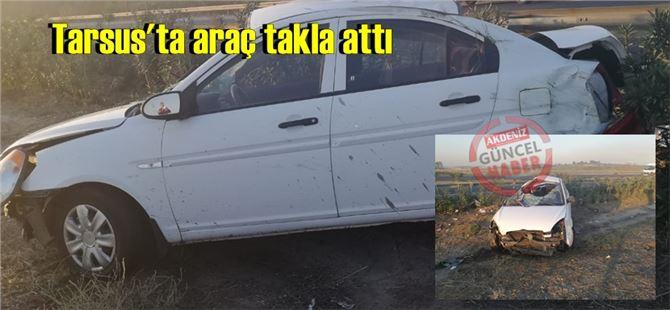 TEM'de araç takla attı, sürücü değil yanındakiler yaralandı