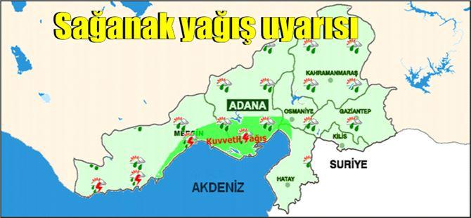 Tarsus, Mersin ve Adana için sağanak yağış uyarısı