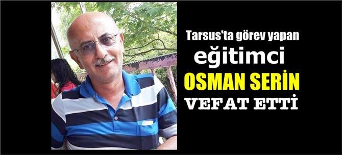 Eğitimci Osman Serin vefat etti